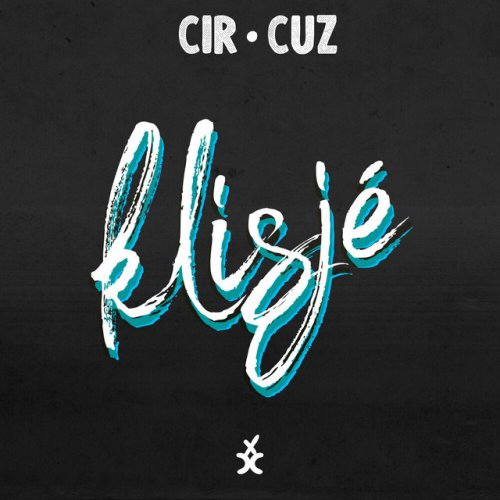 Cir.Cuz – Klisjé