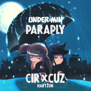 Cir.Cuz – Under min paraply